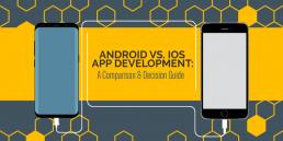 Android vs. iOS App Development: A Comparison & Decision Guide