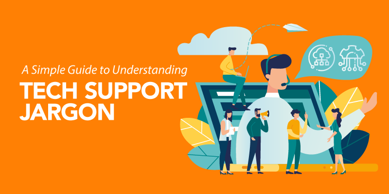 Simple Guide to Understanding Tech Support Jargon-Banner